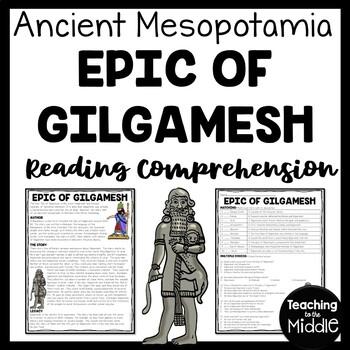 Ancient Mesopotamia Epic of Gilgamesh Reading Comprehension