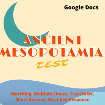 Ancient Mesopotamia Test - Google Docs