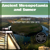 Ancient Mesopotamia and Sumer Geography Scavenger Hunt and Task Cards