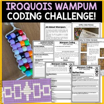 Ancient Native Americans |  STEM Challenge | Iroquois Wampum Coding