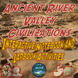 Ancient River Valley Civilizations Interactive Notebook & Lapbook Activities