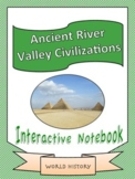 World History: Ancient River Valley Civilizations Unit Int