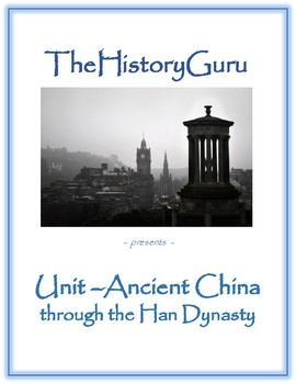 Ancient and Classical China Unit: Geography, Dynasties, Philosophies