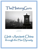 Ancient and Classical China Unit: Geography, Dynasties, Ph