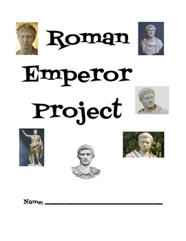 Ancient Roman Emperor Project- Updated