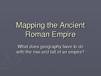 Ancient Roman Empire: Effects of Geography
