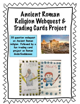Ancient Roman Religion Webquest and Trading Cards