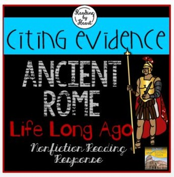 ANCIENT ROME Citing Evidence LIFE LONG AGO Reading Response