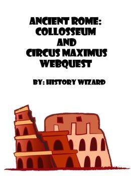 Ancient Rome: Collosseum and Circus Maximus Webquest
