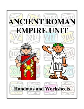 Ancient Rome, The Empire Unit, Handouts and Worksheets