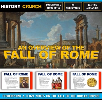 Ancient Rome - Fall of Rome - PowerPoint with Cloze Notes (29 Slides/Pages!)
