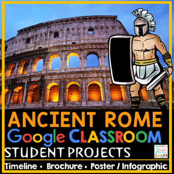 Ancient Rome Projects Google Classroom