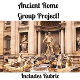 Ancient Rome Group Presentation + RUBRIC