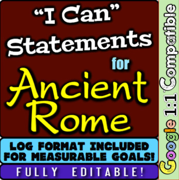 """Ancient Rome """"I Can"""" Statements & Learning Goals! Log & Measure Rome Goals"""