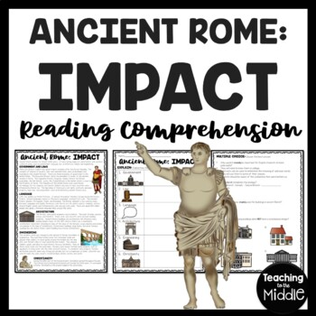 Ancient Rome: Impact Reading Comprehension Worksheet; Roman Empire