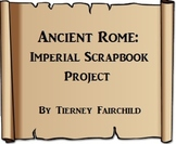 Ancient Rome:  Imperial Scrapbook Project