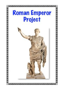 Ancient Rome: Individual Student Emperor Projects