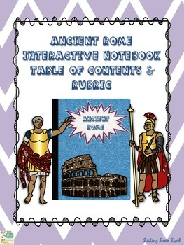 Ancient Rome - Interactive Notebook - Rubric, Grade Log, and Table of Contents