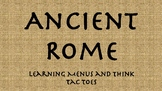 Ancient Rome Learning Menus and Think Tac Toes