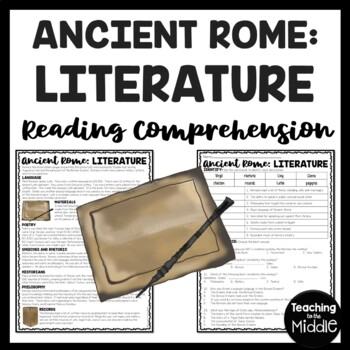 Ancient Rome: Literature Reading Comprehension Worksheet; Roman Empire