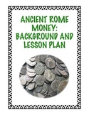 Ancient Rome Money: Background and Lesson Plan