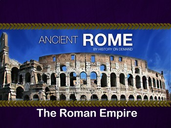 Ancient Rome - The Roman Empire PowerPoint and Guided Outline
