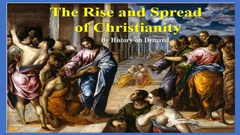 Ancient Rome - Rise and Spread of Christianity PowerPoint with Outline