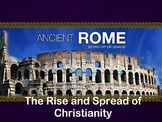 Ancient Rome - Rise and Spread of Christianity PowerPoint