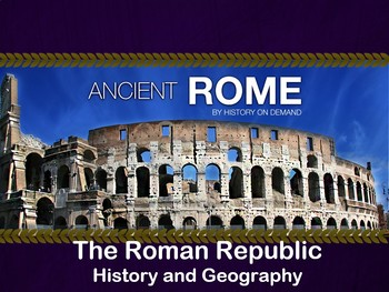 Ancient Rome - The Roman Republic PowerPoint and Guided Outline