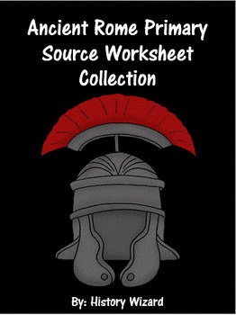 Ancient Rome Primary Source Worksheet Collection