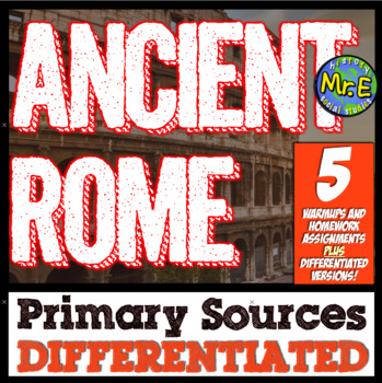 Ancient Rome Primary Sources: 5 DIFFERENTIATED Primary Sources for Rome!