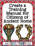 Ancient Rome Project: Create a Training Manual Booklet for Roman Citizens