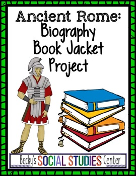 Ancient Rome Project - Create the Book Jacket of a Leader's Biography