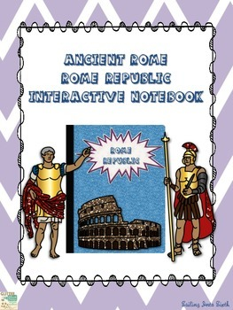 Ancient Rome Republic - Interactive Notebook Activity