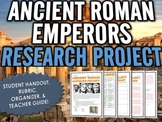 Ancient Rome - Roman Emperors - Research Project with Rubric