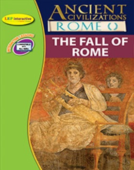 Ancient Rome: The Fall of Rome