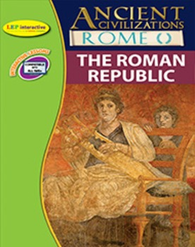 Ancient Rome: The Roman Republic