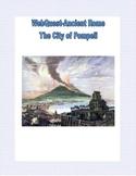 Ancient Rome - City of Pompeii - Webquest