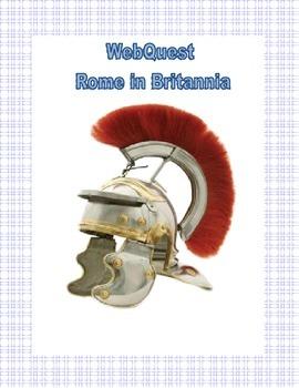 Ancient Rome - Rome in Britannia- Webquest