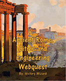 Ancient Rome: Cities and Engineering Webquest
