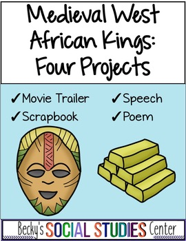 Ancient West African Kings - Four Projects - Ghana, Mali, Songhai