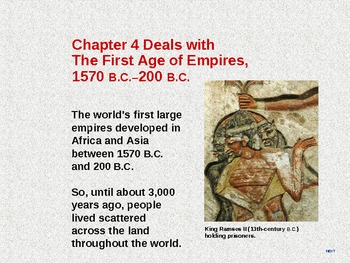 Ancient World History Chapter 4 - The First Age of Empires