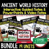 Ancient World History Notes and PowerPoints, Guided Notes,