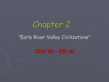 Ancient World History: Patterns of Interaction Chapter 2 -