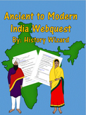 Ancient to Modern India Webquest
