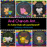 And Chances Are... An Author Study With Laura Numeroff