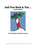 And Now Back to You...  A Short Christmas Comedy