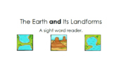 And Sight Word Book: Earth's Landforms