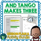 And Tango Makes Three Lesson Plan and Activities