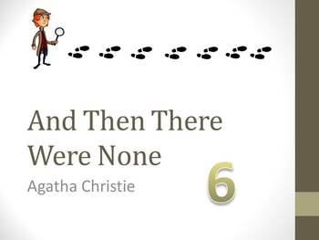 And Then There Were None Chapter Six Teaching Resources